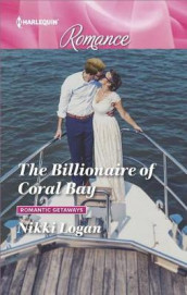 The Billionaire of Coral Bay av Nikki Logan (Heftet)