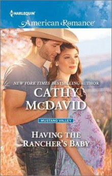 Having the Rancher's Baby av Cathy McDavid (Heftet)