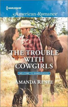 The Trouble with Cowgirls av Amanda Renee (Heftet)