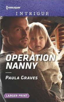 Operation Nanny av Paula Graves (Heftet)