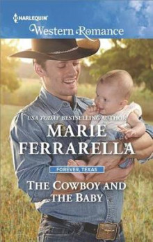 The Cowboy and the Baby av Marie Ferrarella (Heftet)