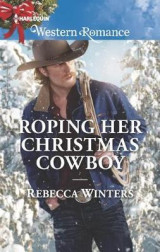 Omslag - Roping Her Christmas Cowboy