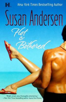 Hot & Bothered av Susan Andersen (Heftet)