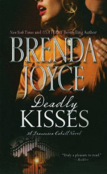 Deadly Kisses av Brenda Joyce (Heftet)