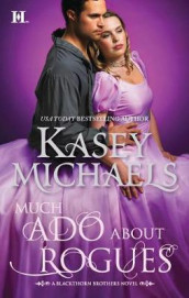 Much ADO about Rogues av Kasey Michaels (Heftet)