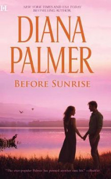 Before Sunrise av Diana Palmer (Heftet)