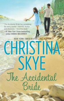 The Accidental Bride av Christina Skye (Heftet)