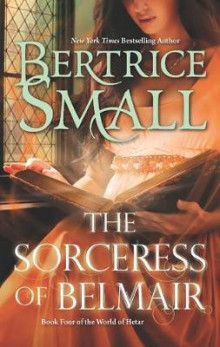 The Sorceress of Belmair av Beatrice Small (Heftet)