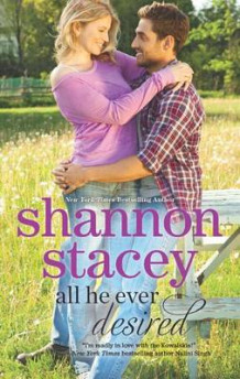 All He Ever Desired av Shannon Stacey (Heftet)