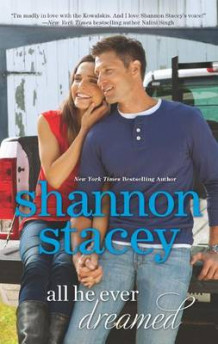 All He Ever Dreamed av Shannon Stacey (Heftet)