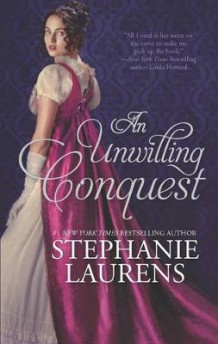 An Unwilling Conquest av Stephanie Laurens (Heftet)