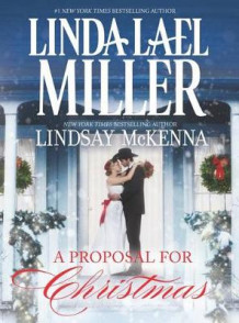 A Proposal for Christmas av Linda Lael Miller (Innbundet)