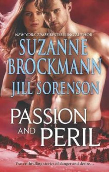 Passion and Peril av Suzanne Brockmann og Jill Sorenson (Heftet)