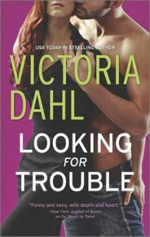Looking for Trouble av Victoria Dahl (Heftet)