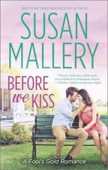 Before We Kiss av Susan Mallery (Heftet)