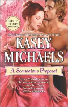 A Scandalous Proposal av Kasey Michaels (Heftet)