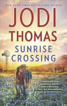 Sunrise Crossing av Jodi Thomas (Heftet)