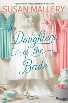 Daughters of the Bride av Susan Mallery (Innbundet)