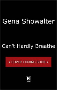 Can't Hardly Breathe av Gena Showalter (Heftet)