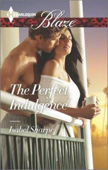 The Perfect Indulgence av Isabel Sharpe (Heftet)
