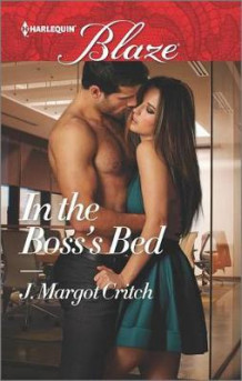 In the Boss's Bed av J Margot Critch (Heftet)