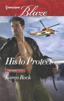His to Protect av Karen Rock (Heftet)