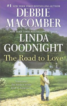 The Road to Love av Debbie Macomber og Linda Goodnight (Heftet)