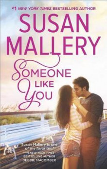 Someone Like You av Susan Mallery (Heftet)