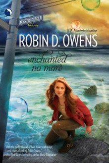 Enchanted No More av Robin D Owens (Heftet)