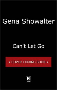 Can't Let Go av Gena Showalter (Heftet)