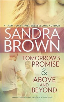 Tomorrow's Promise & Above and Beyond av Sandra Brown (Heftet)