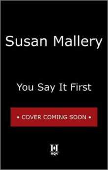 You Say It First av Susan Mallery (Innbundet)