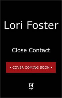 Close Contact av Lori Foster (Innbundet)