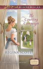The Courting Campaign av Regina Scott (Heftet)