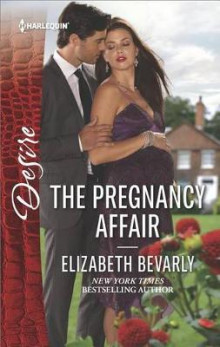 The Pregnancy Affair av Elizabeth Bevarly (Heftet)