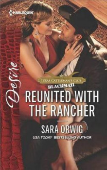 Reunited with the Rancher av Sara Orwig (Heftet)