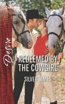 Redeemed by the Cowgirl av Silver James (Heftet)