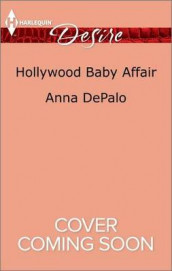 Hollywood Baby Affair av Anna DePalo (Heftet)