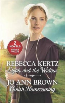 Elijah and the Widow and Amish Homecoming av Rebecca Kertz (Heftet)