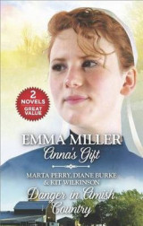 Omslag - Anna's Gift and Danger in Amish Country