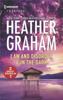 Law and Disorder & in the Dark av Heather Graham (Heftet)