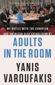 Adults in the Room av Yanis Varoufakis (Innbundet)