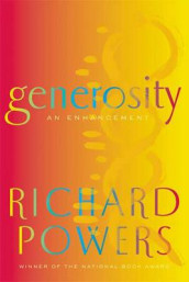 Generosity av Richard Powers (Innbundet)