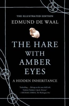The Hare with Amber Eyes (Illustrated Edition) av Edmund de Waal (Innbundet)
