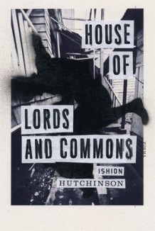 House of Lords and Commons av Ishion Hutchinson (Innbundet)