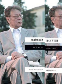 If I Were Another av Mahmoud Darwish (Innbundet)