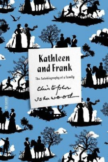 Kathleen and Frank av Christopher Isherwood (Heftet)