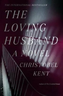 The Loving Husband av Christobel Kent (Innbundet)