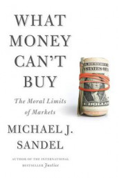 What Money Can't Buy av Michael J Sandel (Innbundet)