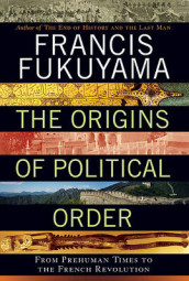 The Origins of Political Order av Francis Fukuyama (Innbundet)